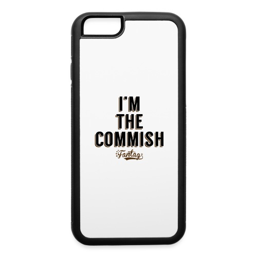 I'm the Commish: Coffee Mug - iPhone 6/6s Rubber Case