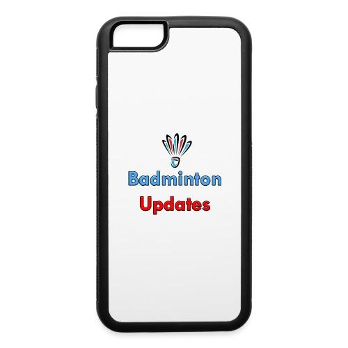Badminton Updates Logo - iPhone 6/6s Rubber Case