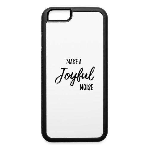joyfulnoise2 - iPhone 6/6s Rubber Case