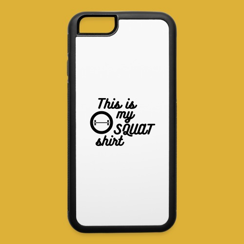 My squat shirt - iPhone 6/6s Rubber Case