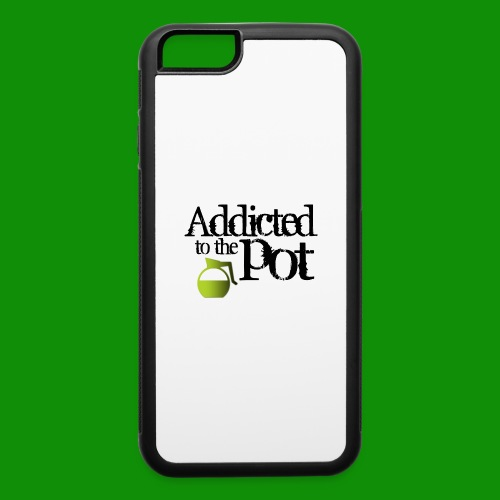 Addicted to the Pot - iPhone 6/6s Rubber Case