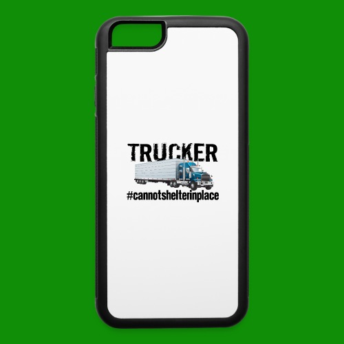 Trucker Shelter In Place - iPhone 6/6s Rubber Case