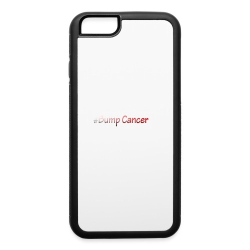 Bump Cancer march 19 2017 - iPhone 6/6s Rubber Case