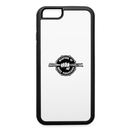 Weapons of Mass Percussion Drummers Drum Sticks - iPhone 6/6s Rubber Case