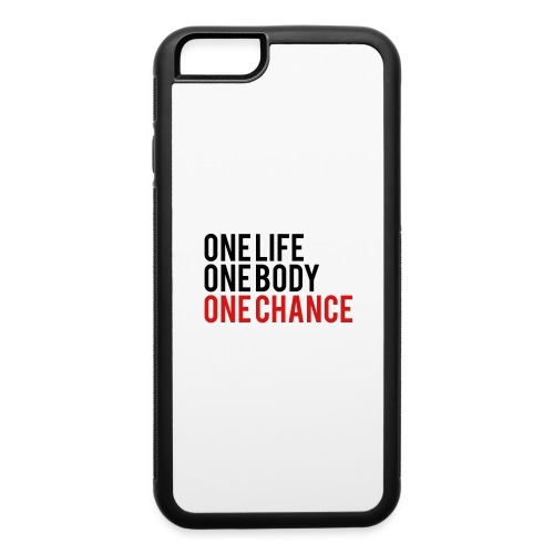 One Life One Body One Chance - iPhone 6/6s Rubber Case