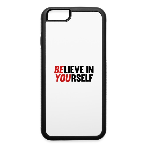 Believe in Yourself - iPhone 6/6s Rubber Case
