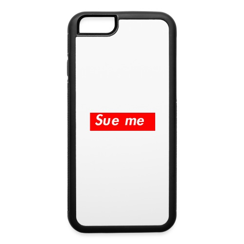 sue me (supreme parody) - iPhone 6/6s Rubber Case