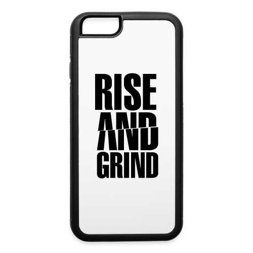 Rise & Grind - iPhone 6/6s Rubber Case