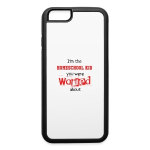 Homeschool Kid Warning - iPhone 6/6s Rubber Case