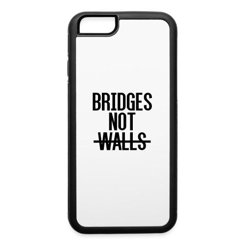 Bridges not Walls - iPhone 6/6s Rubber Case