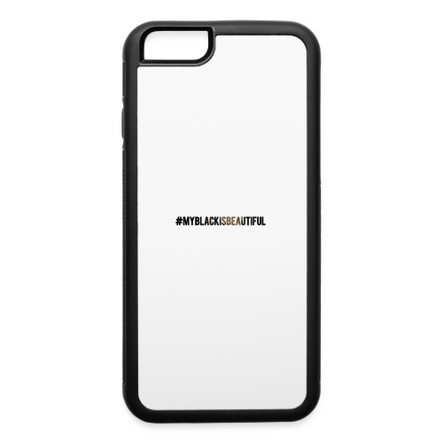 My black is beautiful - iPhone 6/6s Rubber Case