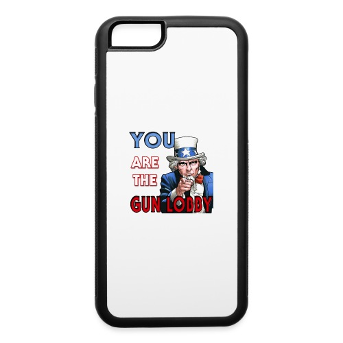 YOU Are The Gun Lobby - iPhone 6/6s Rubber Case