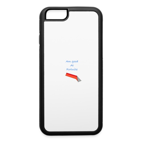 am good at you know what's on the shirt - iPhone 6/6s Rubber Case