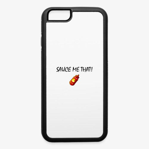 Sauce me that! - iPhone 6/6s Rubber Case