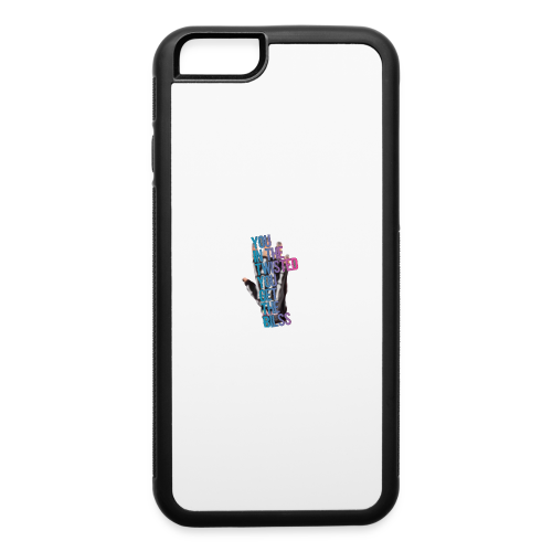 You in the twisted you get the bilss - iPhone 6/6s Rubber Case
