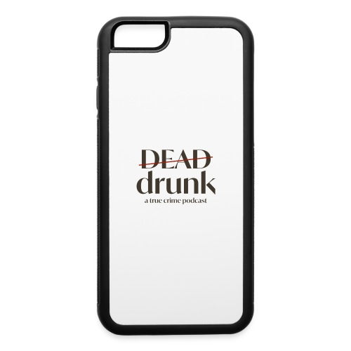 bigger dead drunk logo! - iPhone 6/6s Rubber Case