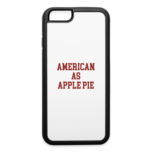 American as Apple Pie - iPhone 6/6s Rubber Case