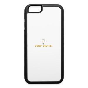 Just_Did_It - iPhone 6/6s Rubber Case