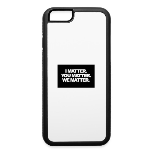 We matter - iPhone 6/6s Rubber Case