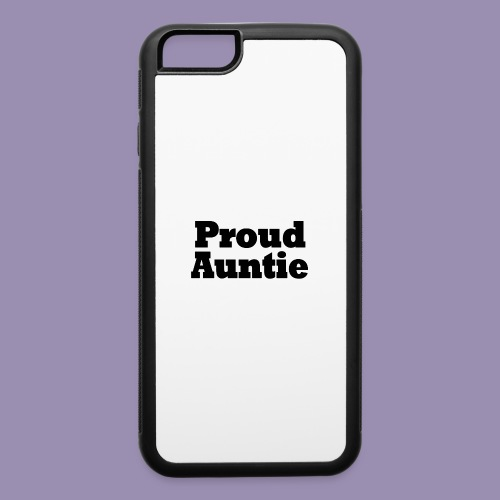 Proud Auntie - iPhone 6/6s Rubber Case