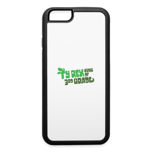 Ty Rex King of 3rd Grade - iPhone 6/6s Rubber Case