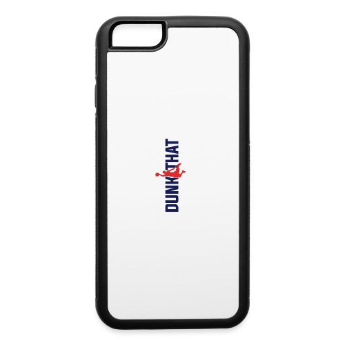 DUNK THAT - iPhone 6/6s Rubber Case