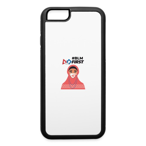 #BLM FIRST Muslim Woman BLM Supporter - iPhone 6/6s Rubber Case