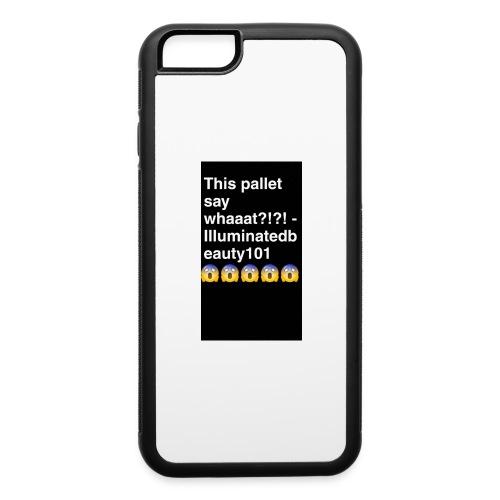 Say whaaatt - iPhone 6/6s Rubber Case