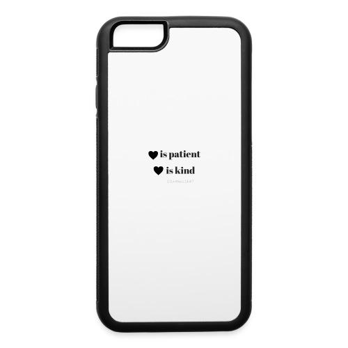 Love is patient phone case - iPhone 6/6s Rubber Case