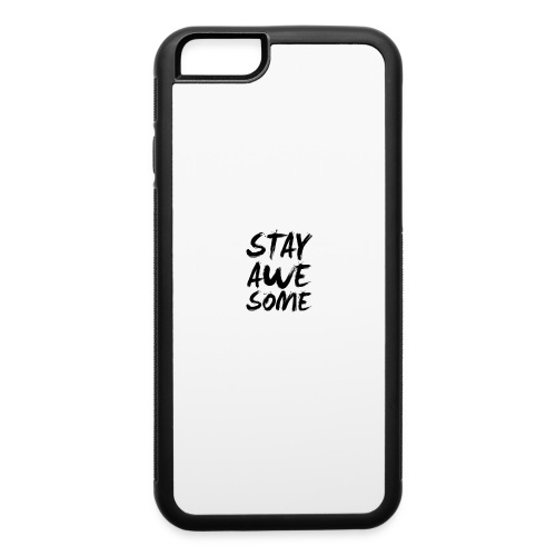 New stay awesome logo - iPhone 6/6s Rubber Case