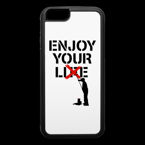 Enjoy Your Lie [Life] Street Art - iPhone 6/6s Rubber Case