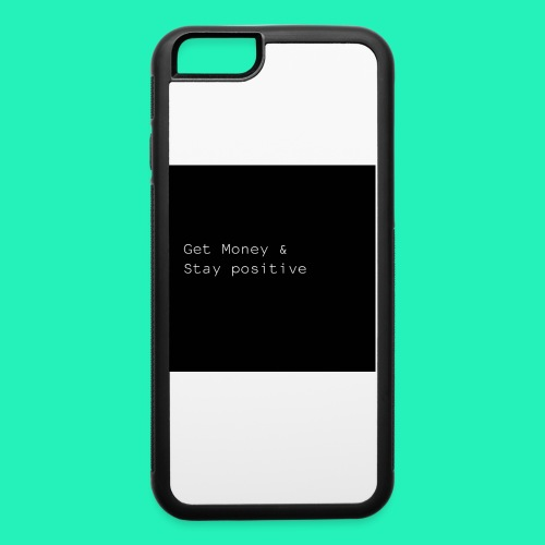 Get money& stay positive iPhone case - iPhone 6/6s Rubber Case