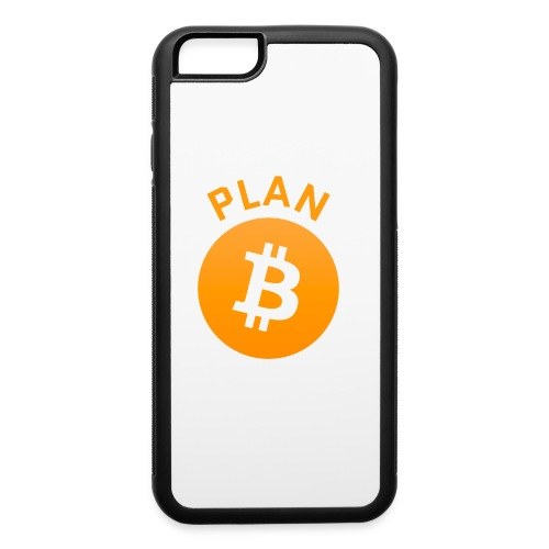 Plan B - Bitcoin - iPhone 6/6s Rubber Case