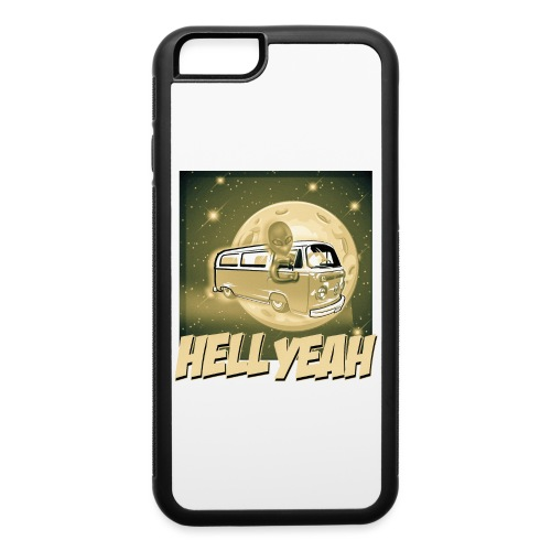 Hell Yeah - Extraterrestrial Good - iPhone 6/6s Rubber Case