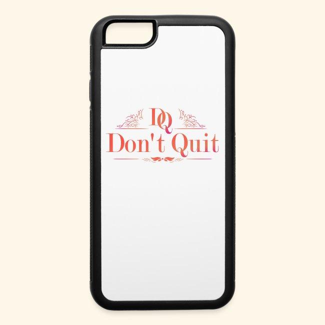 DON'T QUIT #3