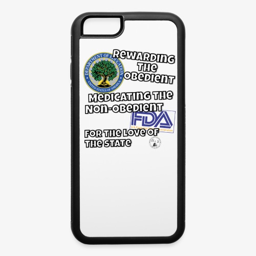US Dept. of Education - Rewarding the Obedient... - iPhone 6/6s Rubber Case