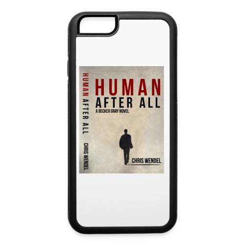 T ShirtHuman after all - iPhone 6/6s Rubber Case