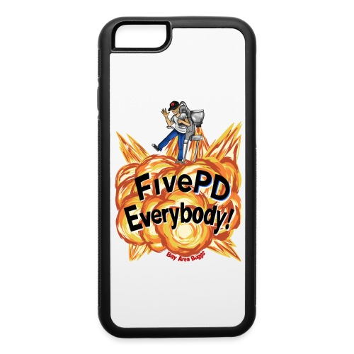 It's FivePD Everybody! - iPhone 6/6s Rubber Case