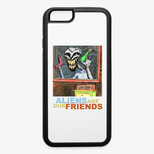 Aliens Are Our Friends - iPhone 6/6s Rubber Case