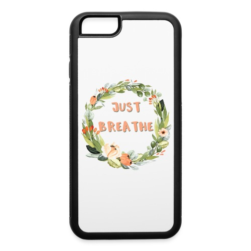 Just Breathe Floral Wreath - iPhone 6/6s Rubber Case