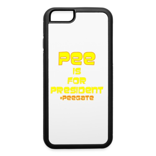 pee for president - iPhone 6/6s Rubber Case