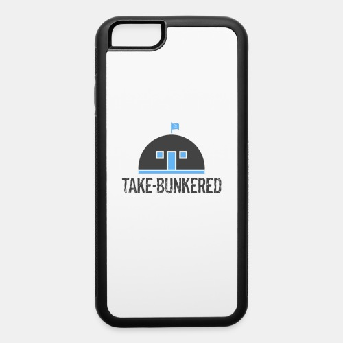 Take Bunkered - iPhone 6/6s Rubber Case
