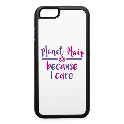 monat hair because I care - iPhone 6/6s Rubber Case