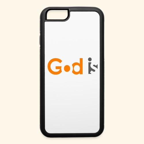 GOD IS #6 - iPhone 6/6s Rubber Case