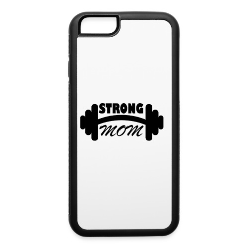 strong mom - iPhone 6/6s Rubber Case