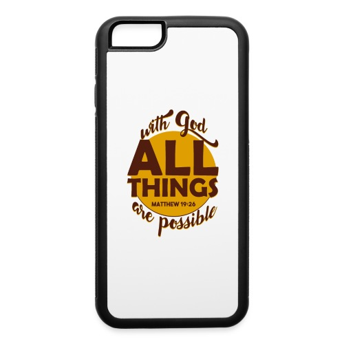 With God, all things are possible - iPhone 6/6s Rubber Case