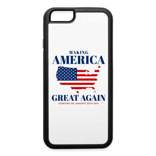 Making America Great Again - iPhone 6/6s Rubber Case
