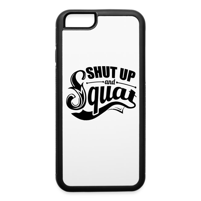 Squat Sports Gym Quotes | iPhone 6/6s Rubber Case