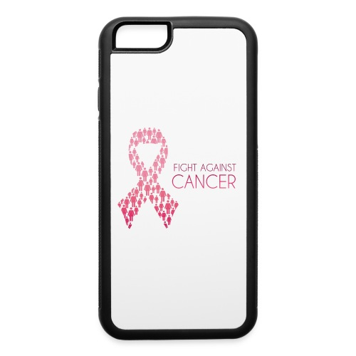 Fight Against Cancer - iPhone 6/6s Rubber Case