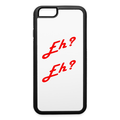 Eh? - iPhone 6/6s Rubber Case